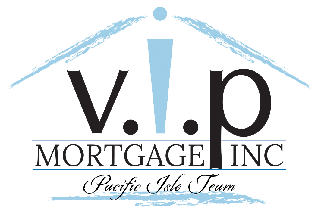 V.I.P. Mortgage, Inc. Pacific Isle Team